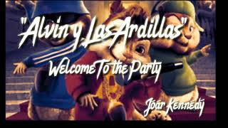 Welcome to the Party Version (Alvin y las ardillas ) Diplo, French Montana & Lil Pump ft. Zhavia