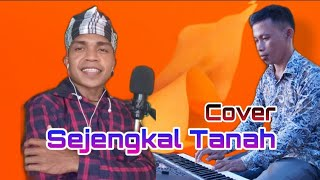 Cover Lagu Sejengkal Tanah By Yurdin Buton (Dengan Subtitle)