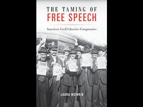 The Taming of Free Speech: America's Civil Liberties Compromise
