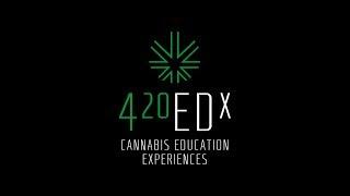 420Edx: Cannabis Education Experiences