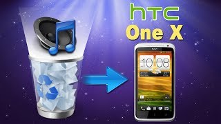 [HTC One X Music Recovery]: How to Recover Deleted Music from HTC One X?