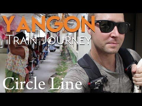 Yangon's Famous Circle Line   Exploring Myanmar