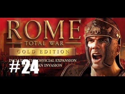 Rome Total War part 24: Stop knockin' on my door, Brown!