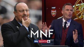 Jamie Carragher on why Newcastle should NOT sack Rafa Benitez | MNF