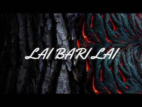 VEK - LAI BARI LAI(LYRICS)