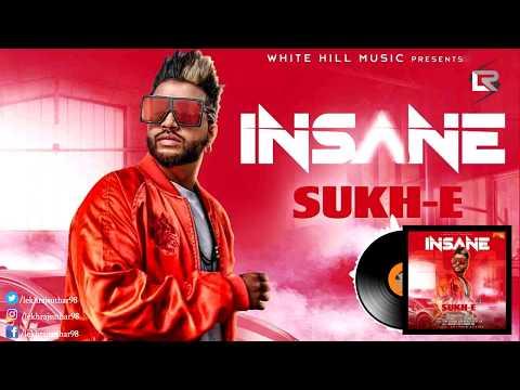 Insane (Full audio song) Sukhe - Jaani -...