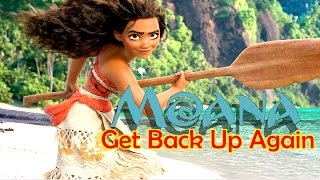 Moana ~ Get Back Up Again