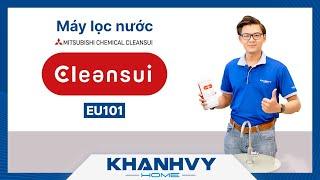 Máy lọc nước Mitsubishi Cleansui EU101 - Công nghệ lọc nước màng sợi rỗng tiên tiến - Khánh Vy Home