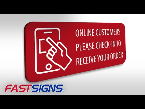 Make Your Business More Convenient For Customers Using Visual Communications | FASTSIGNS®