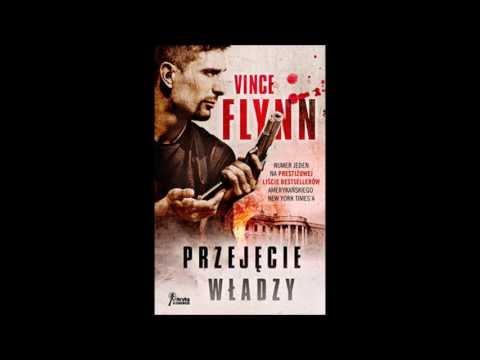 Przejęcie władzy Vince Flynn audiobook pl cz1
