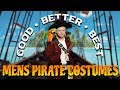 Good, Better, Best - Men's Pirate Costumes from Medieval Collectibles