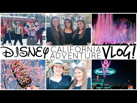 Disney California Adventure Vlog! ♡ Spring 2017 ♡ PART 1
