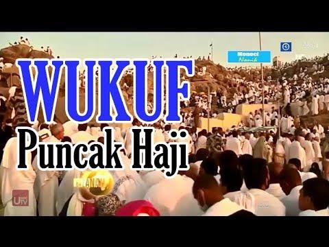WUKUF DI ARAFAH, PUNCAK IBADAH HAJI - Khazanah 31 Agustus 2017