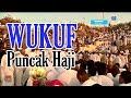 Download WUKUF DI ARAFAH, PUNCAK IBADAH HAJI - Khazanah 31 Agustus 2017