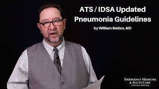 ATS / IDSA Updated Pneumonia Guidelines   2020 EM \u0026 Acute Care Course