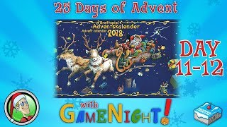 25 Days of Advent 2018 with GameNight! - Days 11 & 12