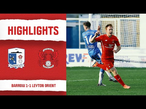 Barrow Leyton Orient Goals And Highlights