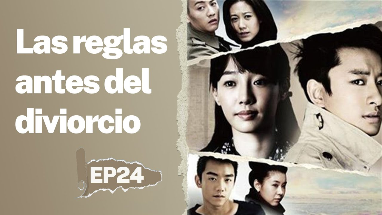 Las reglas antes del divorcio 24|Sub Español|telenovela china|离婚前规则