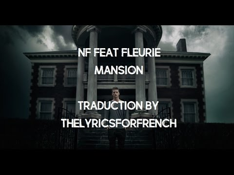 Download NF (feat Fleurie) - Mansion // Traduction Fr