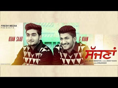 khan-saab-|-g-khan-|-sajna-|-full-song-coming-soon
