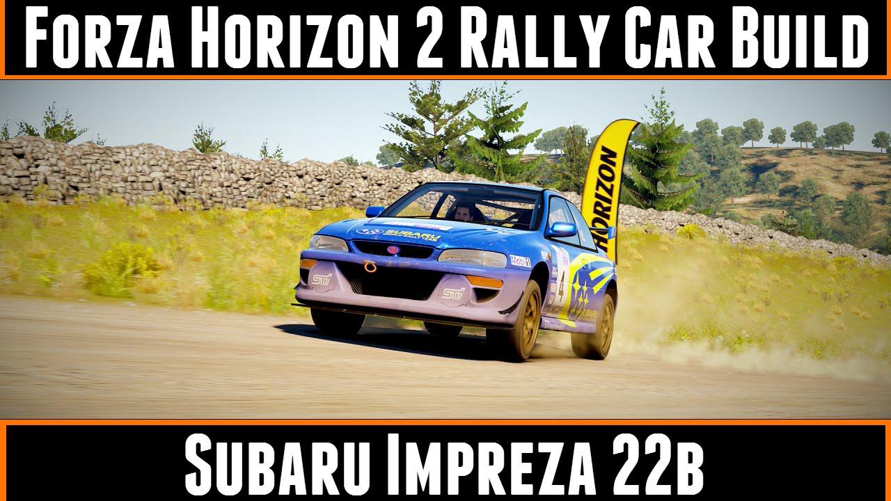 forza horizon 2 rally car build subaru impreza 22b youtube. Black Bedroom Furniture Sets. Home Design Ideas
