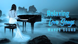 Download Lagu Tops 500 Beautiful Piano Love Songs - Relaxing Peaceful Piano with Soothing Waves Sounds [5 Hours] mp3