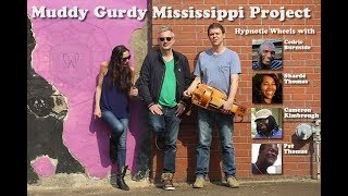 Muddy-Gurdy Mississippi Project
