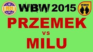 PRZEMEK vs MILU @ WBW 2015 eliminacje 5 (Białystok) @ bitwa freestyle