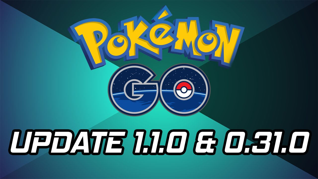 Pokemon Go Update Is Out 110 0310 Ios Android Youtube