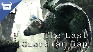 THE LAST GUARDIAN EPIC RAP | Dan Bull & Miracle Of Sound