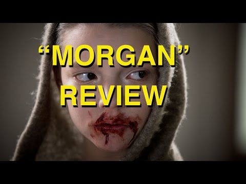 MORGAN (2016) MOVIE REVIEW