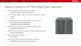 How to Change the Avaya VSP7000 Default Telnet Passwords