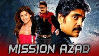 Mission Azad (Azad) Hindi Dubbed Full Movie   Nagarjuna, Shilpa Shetty, Soundarya