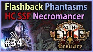 Act 10: Kitava - Phantasm Summoner #34 - Let's Play Path of Exile 3.2: HC SSF Bestiary Flashback