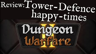 Dungeon Warfare 2 Review - Tower Defence PC-Game