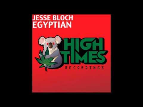 Jesse Bloch - Egyptian (Original Mix)