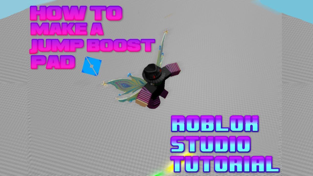 jump boost pad roblox studio tutorial