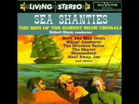 Blow the Man Down / Robert Shaw Chorale (Men)