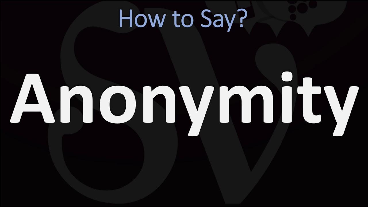 How to Pronounce Anonymity? (9 WAYS!) British Vs US/American English  Pronunciation