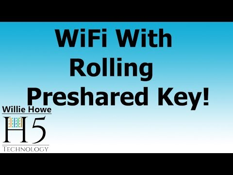 WiFi With Auto Rolling Pre-shared Key! - UniFi, Grandstream, & more!