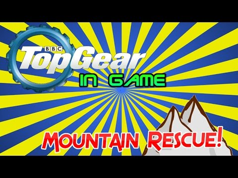Top Game (A Top Gear Parody) - Mountain Rescue Challenge !