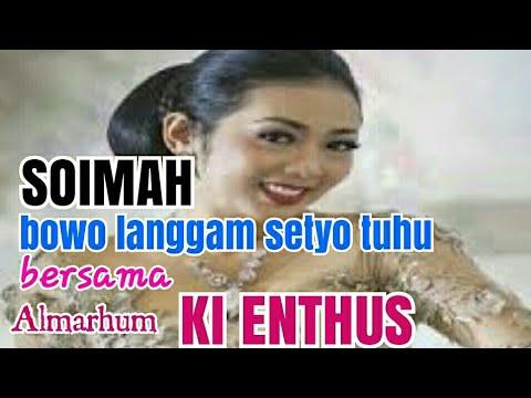 Soimah Bowo Setyo Tuhu.bersama Almarhum Ki Enthus Susmono