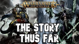 Age of Sigmar Lore: The Story Thus Far