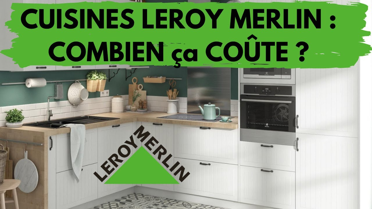 Download 🟢⚪️PRIX CUISINE LEROY MERLIN 2021