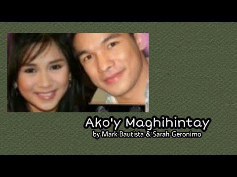 Ako'y Maghihintay - Sarah Geronimo & Mark Bautista