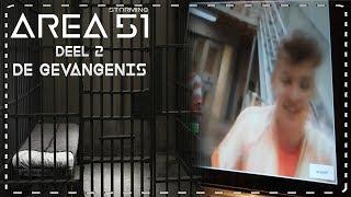 ➤ AREA 51: De Gevangenis #2