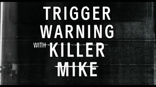 Trigger Warning with Killer Mike premieres tonight January 18, 2019 on Netflix