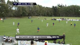 OFC CHAMPIONS LEAGUE / WAITAKERE vs DRAGON / 30.03.2013 / FULL MATCH REPLAY
