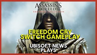 Assassin's Creed Freedom Cry Switch Gameplay | Ubisoft [NA]