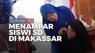 Viral, Seorang Ibu di Makassar Tampar Siswi SD di Dalam Kelas saat Pembagian Rapor